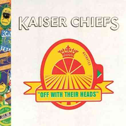 kaiser-chiefs-off-with-their-heads.jpg